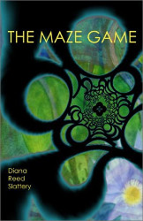 The Maze Game by Diana Reed Slattery