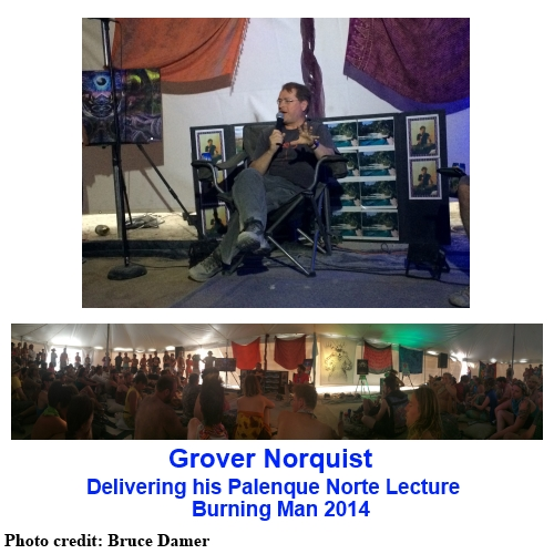 Grover Norquist delivering his 2014 Palenque Norte lecture at Burning Man