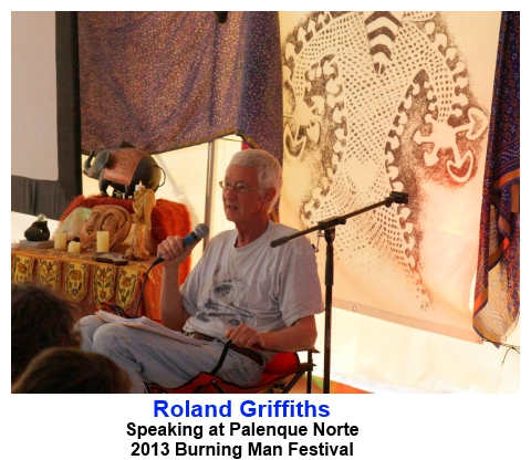 Dr. Roland Griffiths delivering a Palenque Norte Lecture at the 2013 Burning Man Festival