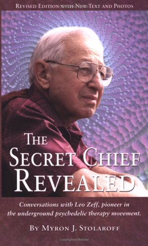 The Secret Chief Reveialed by Myron Stolaroff
