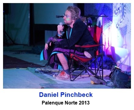 Daniel Pinchbeck at Palenque Norte 2013