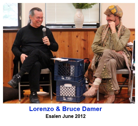 Lorenzo and Bruce Damer at Esalen June 2012